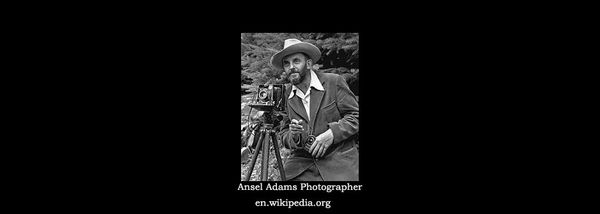 Ansel Adams: Photographer and Environmentalist